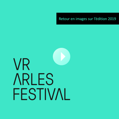 Retour en images VR ARLES 2019 carré-video